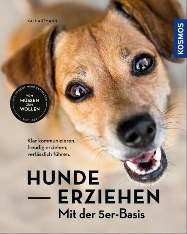 Kai Hartmann - Hunde erziehen mit der 5er-Basis