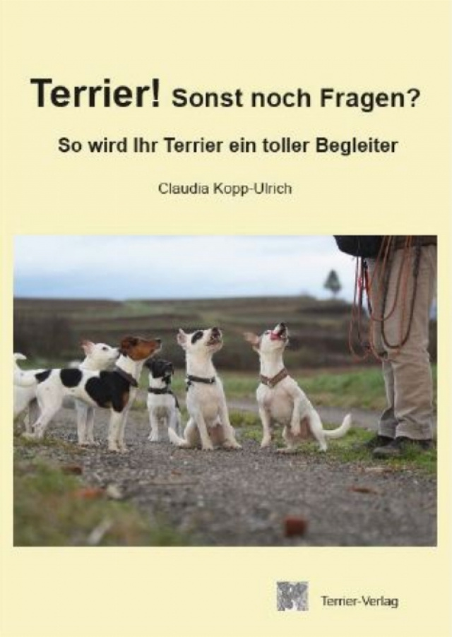 Claudia Kopp-Ulrich - Terrier! Sonst noch Fragen?